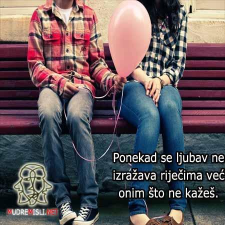 Ponekad se ljubav ne izražava riječima već onim što ne kažeš.